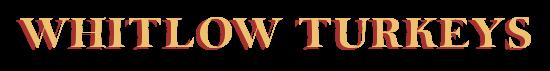 Whitlow Turkeys
